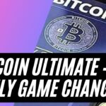 BITCOIN Ultimate – A truly Game Changer