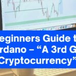 """Beginners Guide to Cardano – """"A 3rd Gen Cryptocurrency"""""""