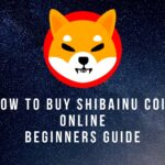 How to Buy Shiba Inu Coin Online – Best Beginners Guide 2021